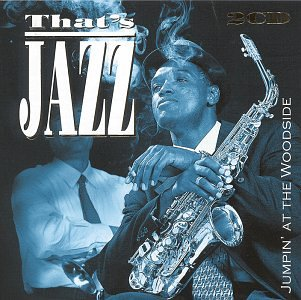 That's Jazz: Jumpin at the Woodside by Drive