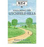 img - for Hippocrene U.S.A. Guide to Exploring the Litchfield Hills: In Six Tours book / textbook / text book