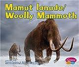Wooly Mammoth (Mamut Lanudo), Helen Frost, 0736866868
