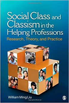 Book Social Class and Classism in the Helping Professions: Research, Theory, and Practice