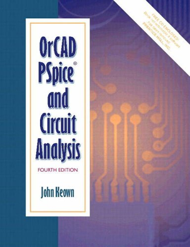 OrCAD PSpice and Circuit Analysis: Amazon co uk: John Keown