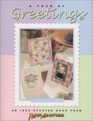 Download A Year of Greetings: An Idea Starter Books From Paper Adventures pdf