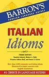 Italian Idioms, Daniela Gobetti and Robert A. Hall, 0764139746