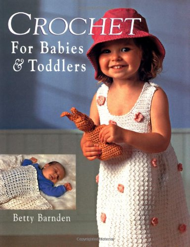 Crochet Free Baby Patterns (Crochet for Babies and Toddlers)