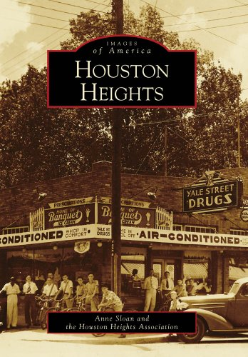 Houston Heights (Images of America) (Outlet Houston)