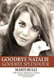 Goodbye Natalie, Goodbye Splendour, Marti Rulli and Dennis Davern, 1597776394