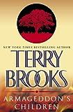 Armageddon's Children, Terry Brooks, 0345484088