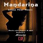Mandarina | Susana Pérez Alonso