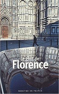 Le goût de Florence par Pascale Lismonde