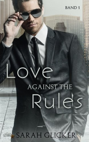 Read Online Love against the Rules: Band 1 (German Edition) pdf
