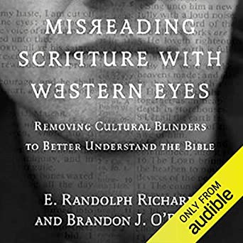 Amazon com: Misreading Scripture with Western Eyes: Removing