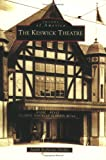 img - for The Keswick Theatre (PA) (Images of America) book / textbook / text book