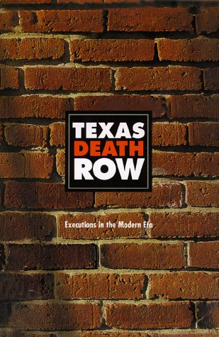 Texas Death Row Executions in the Modern Era