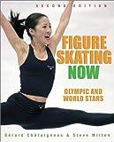 Figure Skating Now, Steve Milton, 1552978338