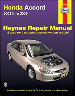 Honda accord 2003 2005 haynes automotive repair manual robert honda accord 2003 2005 haynes automotive repair manual robert maddox john h haynes 9781563925801 amazon books fandeluxe Images