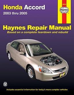 honda accord 2003 2005 haynes automotive repair manual robert rh amazon com 2005 honda accord lx service manual 2005 honda accord hybrid service manual