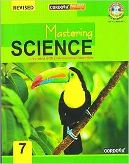 Cordova Mastering Science Class 7 (Revised Edition): Amazon