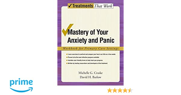 Amazon.com: Mastery of Your Anxiety and Panic: Workbook for ...