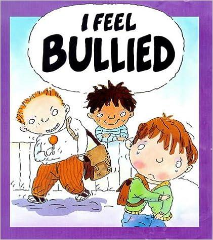 Download I Feel Bullied (Your Feelings) PDF, azw (Kindle), ePub