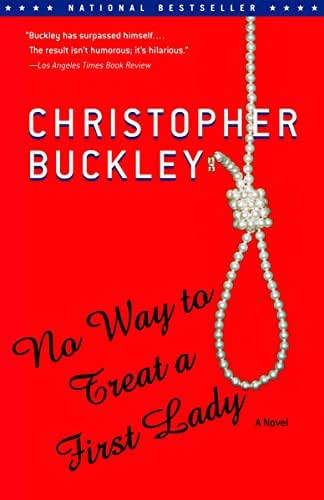 No Way to Treat a First Lady: A Novel