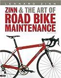 Zinn and the Art of Road Bike Maintenance