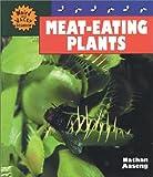 Meat-Eating Plants, Nathan Aaseng, 0894906178