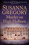 Murder on High Holborn, Susanna Gregory, 1847444334