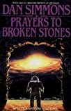 Prayers to Broken Stones, Dan Simmons, 0553762524