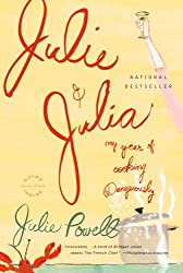 (JULIE AND JULIA: MY YEAR OF COOKING DANGEROUSLY) BY Powell, Julie(Author)Paperback on (09 , 2006)