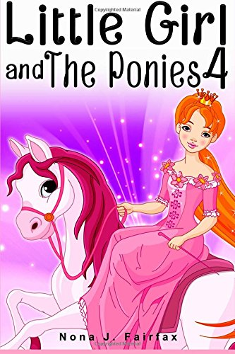 Little Girl Ponies Book Childrens