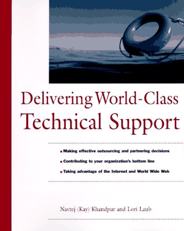 Delivering World-Class Technical Support