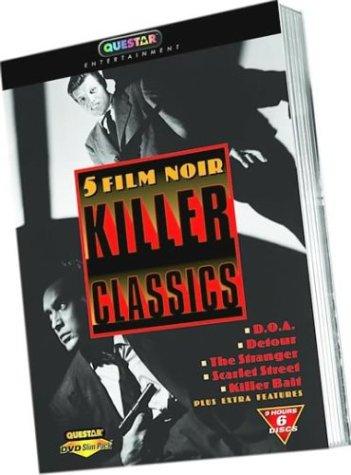 5 Film Noir Killer Classics (D.O.A./Detour/The Stranger/Scarlet Street/Killer Bait) by Questar