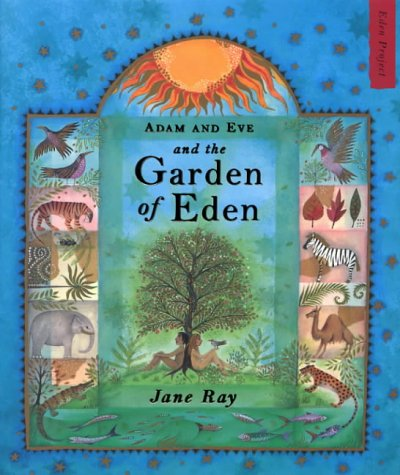 [Ebook] Adam and Eve and the Garden of Eden (Eden Project Books)<br />TXT