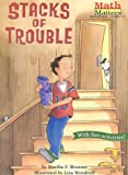 Stacks of Trouble (Math Matters AE Series) (Math Matters (Kane Press Paperback))
