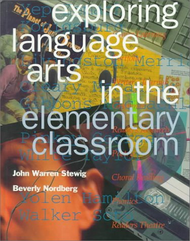 Exploring Language Arts in the Elementary Classroom (Education)