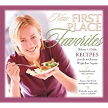 First Place Favorites: Delicious & Healthy Recipes Form #1 Christian Weight-Loss Program