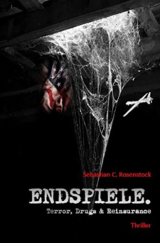 Endspiele   Terror  Drugs   Reinsurance  German Edition