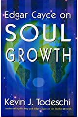 Edgar Cayce on Soul Growth Paperback
