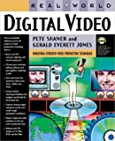 Real World Digital Video by Pete Shaner (2002-12-20)