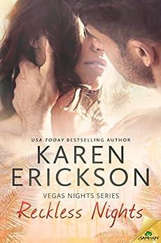 Reckless Nights (Vegas Nights Book 1) by [Erickson, Karen]