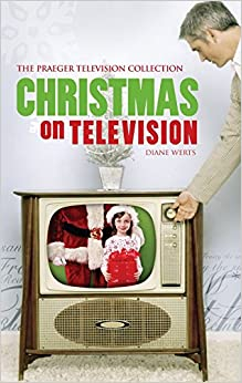 Christmas on Television (Praeger Television Collection)
