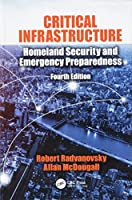 Critical Infrastructure: Homeland Security and Emergency Preparedness, 4th Edition Front Cover
