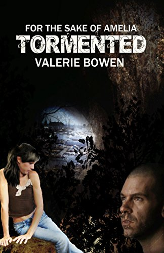 Book: Tormented (For the Sake of Amelia) by Valerie Bowen