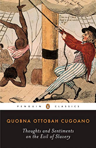 Thoughts and Sentiments on the Evil of Slavery (Penguin Classics)