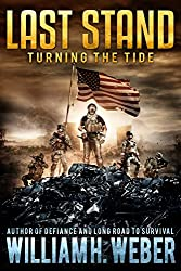 Last Stand: Turning the Tide (A Post-Apocalyptic, EMP-Survival Thriller Book 4) (The Last Stand Series)