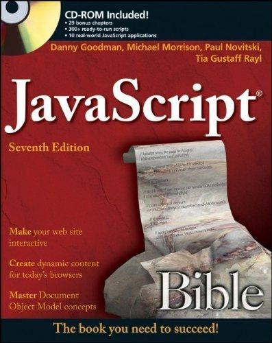 JavaScript Bible 7th edition by Goodman, Danny, Morrison, Michael, Novitski, Paul, Rayl, Tia (2010) Taschenbuch