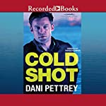 Cold Shot: Chesapeake Valor, Book 1 | Dani Pettrey