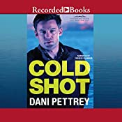 Cold Shot: Chesapeake Valor, Book 1 | Dani Pettrey