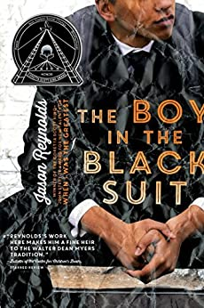 The Boy in the Black Suit by [Reynolds, Jason]