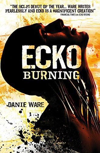Ecko Burning -  Ware, Danie, Paperback